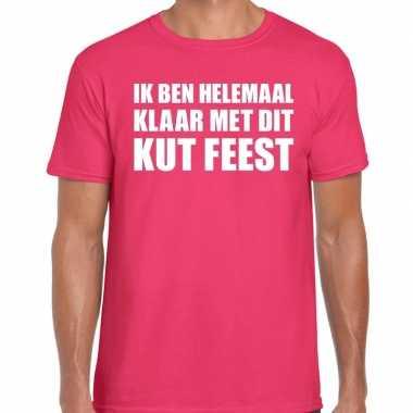 Ik ben helemaal klaar met dit kut feest t-shirt roze herenfeestje!