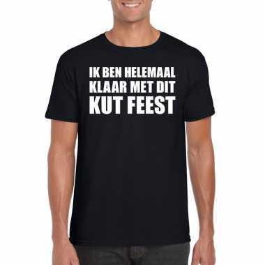Ik ben helemaal klaar met dit kutfeest heren t-shirt zwartfeestje!