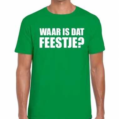 Waar is dat feestje heren t-shirt groenfeestje!