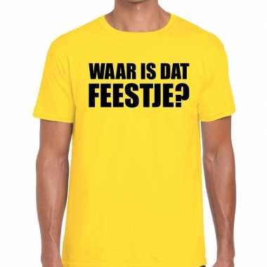 Waar is dat feestje? tekst t-shirt geel herenfeestje!