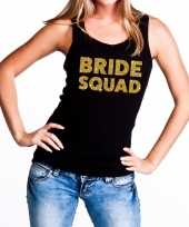 Bride squad gouden vrijgezellenfeest tanktop mouwloos shirt zw feestje