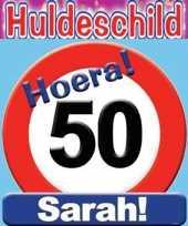 Huldeschild verjaardag stopbord sarah 50 jaar feestversiering feestje